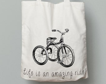 Life is an amazing ride tote bag, tricycle bag, canvas tote bag