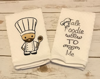 Kitchen Towels, Embroidered Chef Towel, Talk Foodie To Me, Set of Towels,  Bearded Chef Towel, novelty kitchen towels