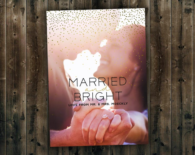 Wedding Christmas Card, Married and Bright, Our First Christmas, Newlywed, Gold, Sparkle, Photo, Picture, Portrait, Printed Set, Envelope