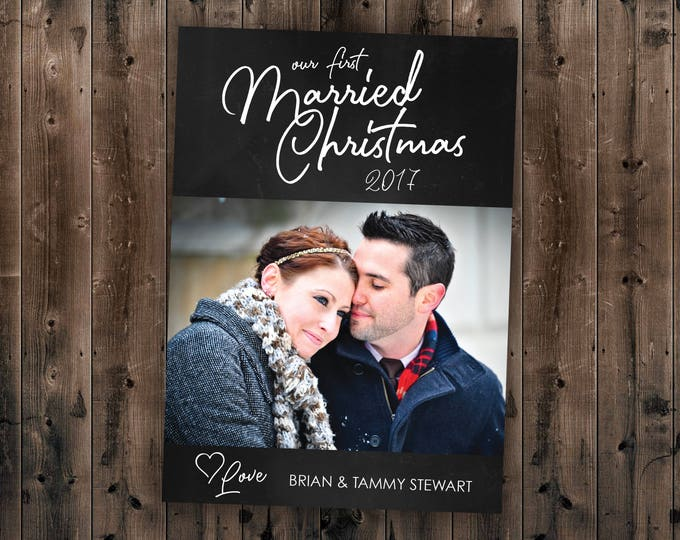 Chalkboard Wedding Christmas Card, Married Christmas, Our First Christmas, Newlywed, Chalk, Photo, Picture, Portrait, Printed Set, Envelope