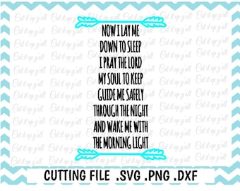 Bedtime Prayer, Now I Lay Me Down To Sleep Svg, Png, Dxf, Cut Files For Silhouette Cameo and Cricut, SVG Download.