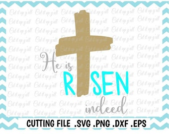 Easter Svg, He is Risen Indeed Svg, Png, Eps, Dxf, Cutting Files For Silhouette Cameo/ Cricut, Instant Download.