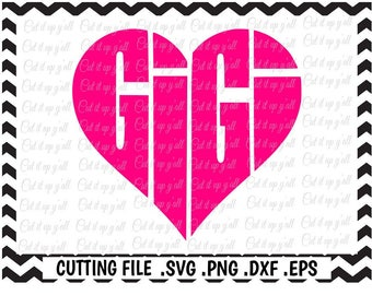 Gigi Svg, Gigi Heart, Mothers Day Svg-Png-Dxf-Eps, Cutting Files For Silhouette Cameo/ Cricut, Svg Download.