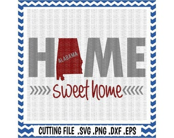 Alabama Home Svg, Home Sweet Home Alabama,Svg-Dxf-Eps-Png, Cutting File For Cricut, Silhouette Cameo & More.