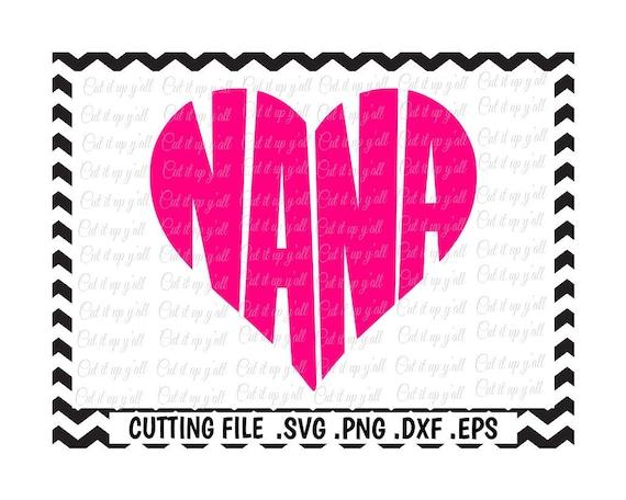 Download Nana Svg Nana Heart Cutting File Svg Dxf Eps Files | Etsy