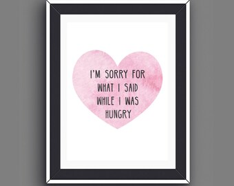 Food Quotes Hungry, Gifts for Foodies, Foodie Prints, Kitchen Wall Art, Dining Room Wall Art, Gifts for Mom Hungry, Instant Download