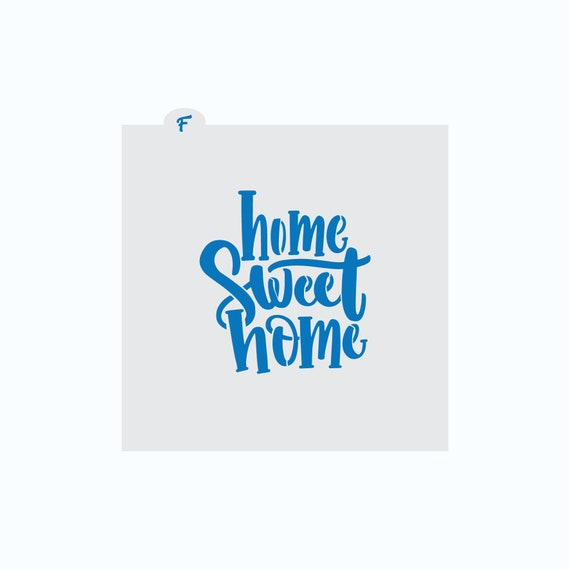 Home Sweet Home Stencil | Chubby Home Sweet Home Cookie Stencil | Cookie Stencil | Plaque Cookie Stencil | New Home Cookie Stencil