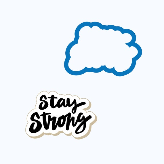 Stay Strong Cookie Cutter | Plaque Cookie Cutter | Plaque Cookies | Encouragement Cookies | Survivor Cookie Cutter | FrostedCo