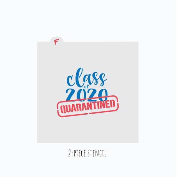 Class of 2020 Stencil | Graduation Stencil | Cookie Stencil | 2020 Stencil | Quarantined Stencil | Class of 2020 Cookie Cutter