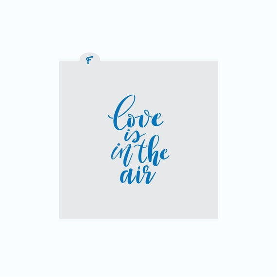 Love is in the Air Cookie Stencil | Love Plaque Stencil | Cookie Stencil | Valentines Cookie Stencil | Wedding Cookie Stencil