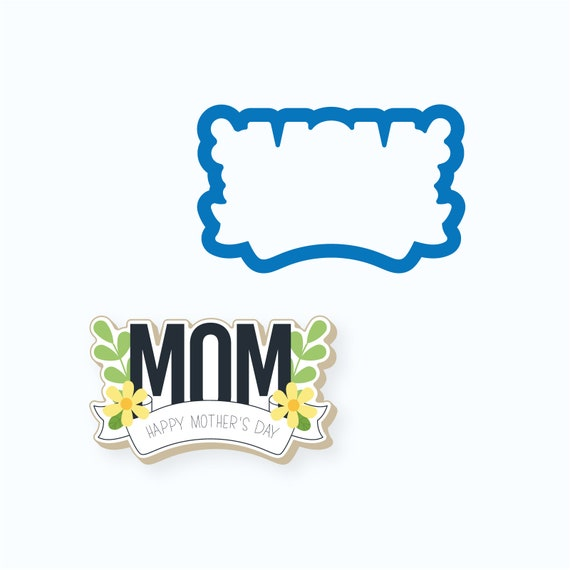 Plaque Cookie Cutter | Mother's Day Cookie Cutter | Mom w Banner Plaque Cookie Cutter | Mothers Day Plaque Cookie Cutter | FrostedCo