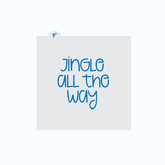 Christmas Stencil | Jingle All The Way Cookie Stencil | Stencil | Winter Cookie Stencil | Craft Stencil