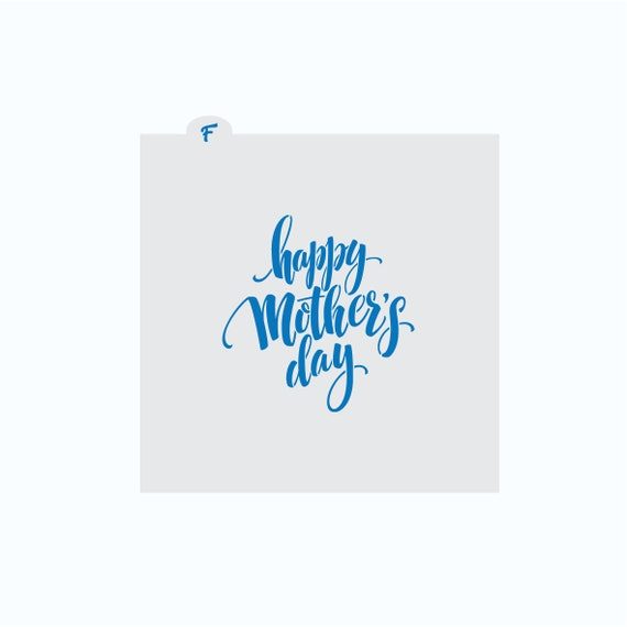 Mother's Day Stencil | Happy Mother's Day Stencil | Cookie Stencil | Mother's Day Craft Stencil | Mother's Day Cookie | FrostedCo