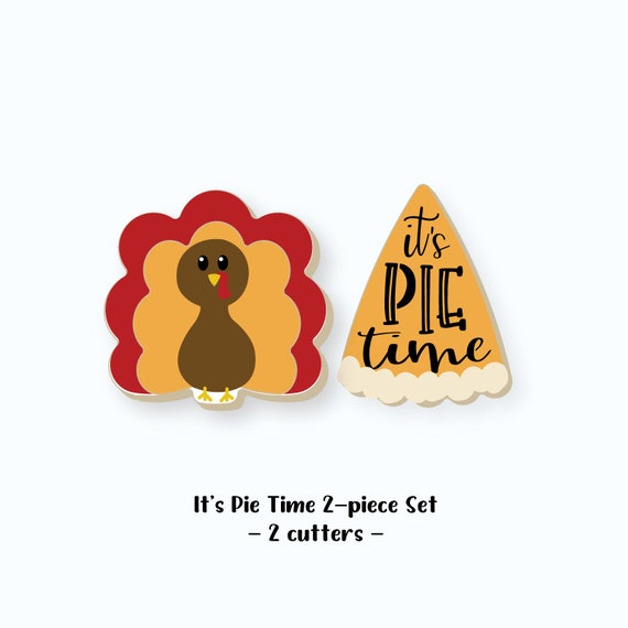 Thanksgiving Cookie Cutters | Pie Slice Cookie Cutter | It's Pie Time Cookie Cutter Set | Turkey Cookie Cutter | FrostedCo