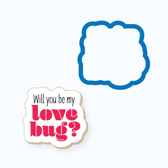 Plaque Cookie Cutter | Will You Be My Love Bug Plaque Cookie Cutter | Car Cookie Cutter | Valentines Day Cookie Cutter | FrostedCo