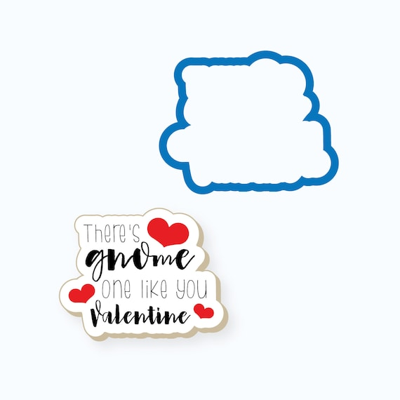 Plaque Cookie Cutter | Gnome One Like You Plaque Cookie Cutter | Gnome Cookie Cutter | Valentines Day Cookie Cutter | FrostedCo