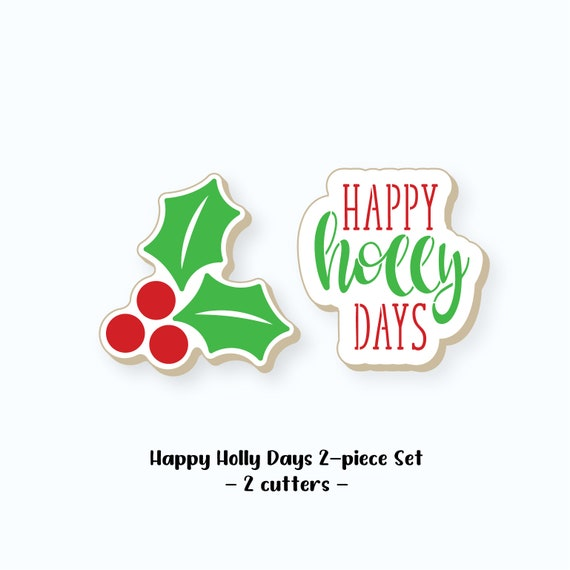 Christmas Cookie Cutters | Happy Holly Days Cookie Cutters | Happy Holly Days Cookie Cutter Set | Holly Cookie Cutter | FrostedCo