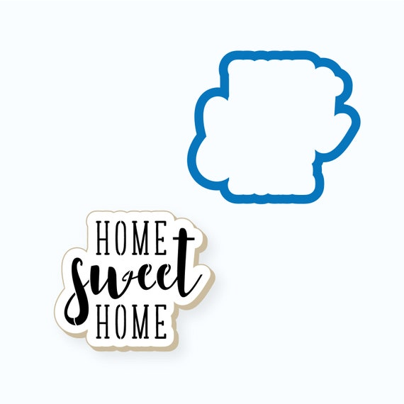 New Home Cookie Cutter | Home Sweet Home Cookie Cutter | Plaque Cookie Cutter | Housewarming Cookie Cutter | Real Estate Cookie Cutter