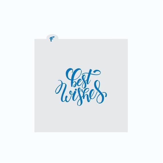 Best Wishes Stencil | Best Wishes Cookie Stencil | Cookie Stencil | Craft Stencil | FrostedCo