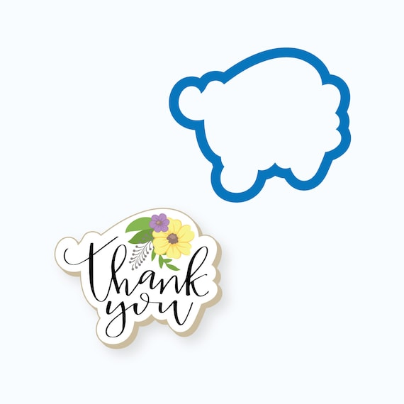 Thank You Cookie Cutter | Thank You Plaque Cookie Cutter | Thank You with Flowers Cookie Cutter