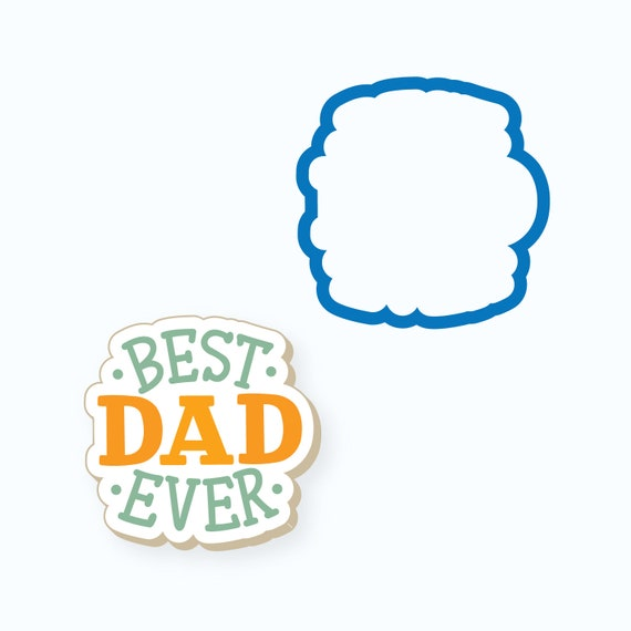 Father's Day Cookie Cutter | Dad Cookie Cutter | Best Dad Ever Cookie Cutter | Plaque Cookie Cutter | Best Dad Ever Stencil | FrostedCo