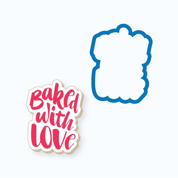 Baked with Love Plaque Cookie Cutter