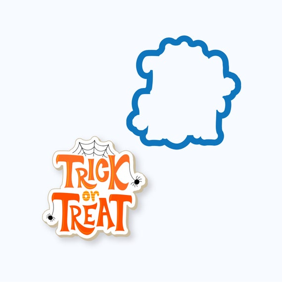 Trick or Treat Plaque Halloween Cookie Cutter