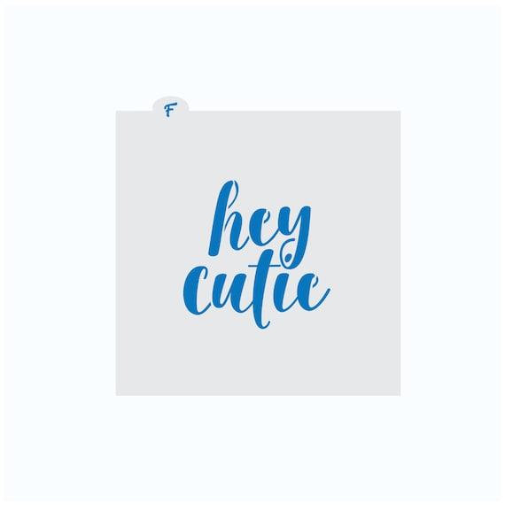 Baby Shower Cookie Stencil | Hey Cutie Cookie Stencil | Baby Shower Craft Stencil | Craft Stencil