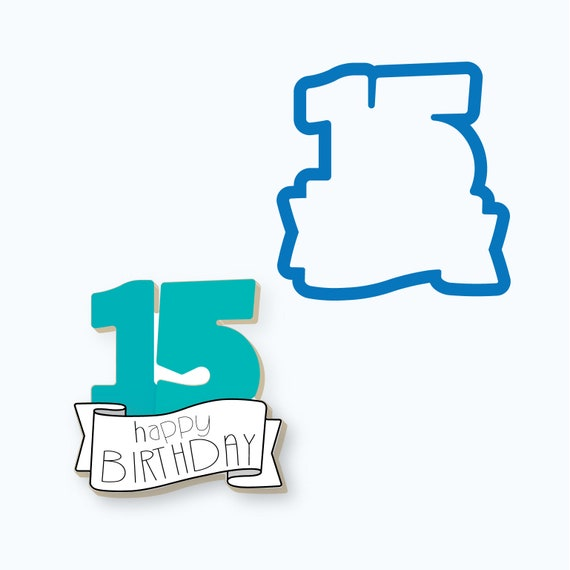 Number 15 Cookie Cutter | 15 with Banner Cookie Cutter | Fifteen Cookie Cutter | Number Cookie Cutters | Birthday Cookie Cutters