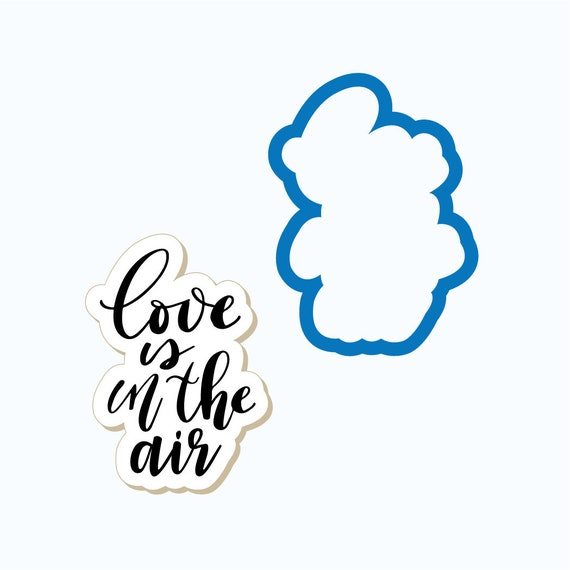 Love is in the Air Plaque Cookie Cutter
