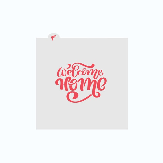 Welcome Home Cookie Stencil | Welcome Home Stencil | Real Estate Stencil | New Home Stencil | Cookie Stencil | Military Cookie Stencil