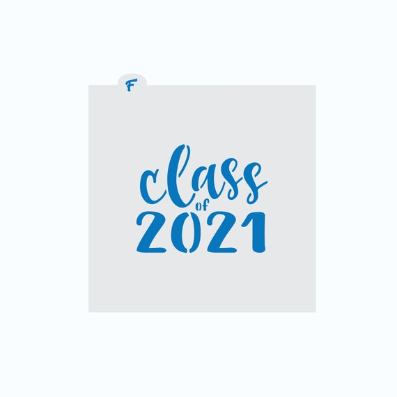 Class of 2021 Stencil | Graduation Stencil | Cookie Stencil | 2021 Stencil | Class of 2021 Cookie | Graduation Cookie | FrostedCo