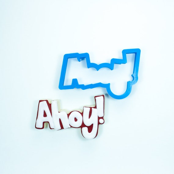 Ahoy! (word) Cookie Cutter
