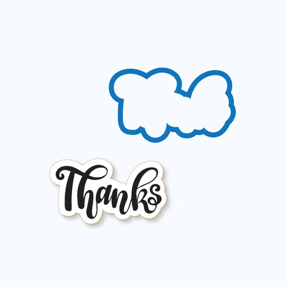 Thanks Plaque Cookie Cutter