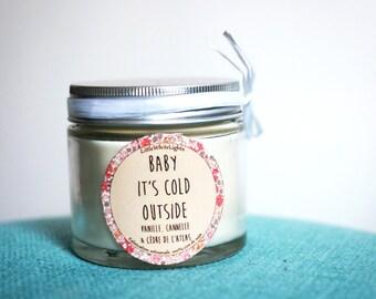 """Bougie parfumée naturelle """"Baby it's cold outside"""" / Vanille, cannelle & cèdre de l'Atlas"""