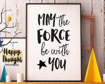 Printable Art, citation de film, mai la Force soit avec vous, inspiration Print, impression typographie, devise, impression digitale