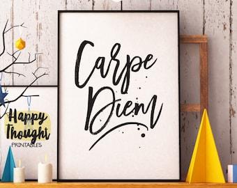 Printable Art, Motivational Quote, Carpe Diem, Inspirational Print, Typography Quote, Art Prints, Digital Download Print, Quote Printables