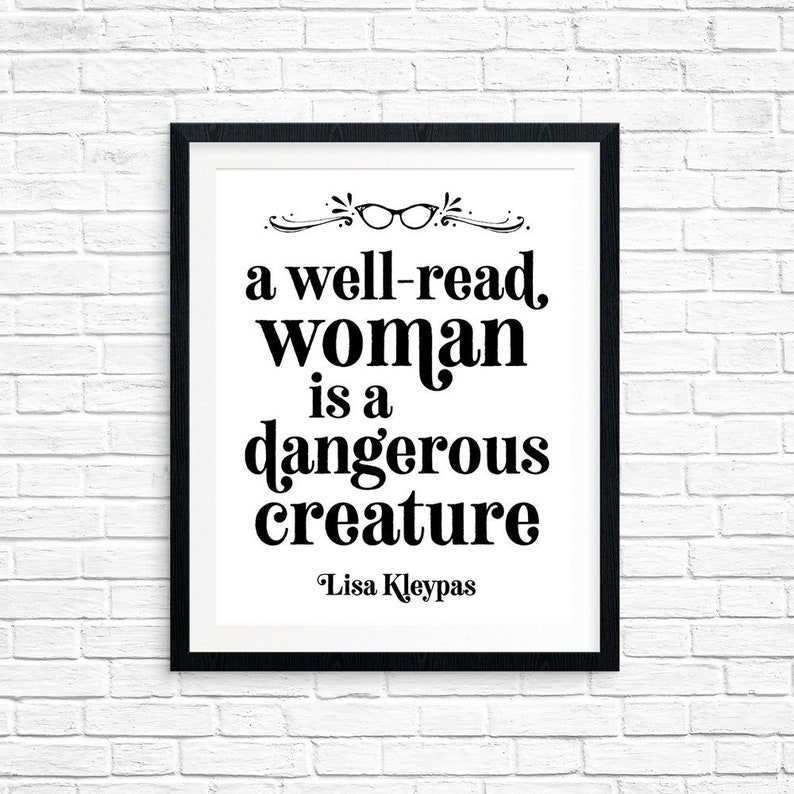 Printable Art A Well-Read Woman is a Dangerous Creature Lisa image 0