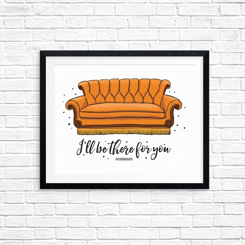 Printable Art Friends Couch I'll Be There For You image 0