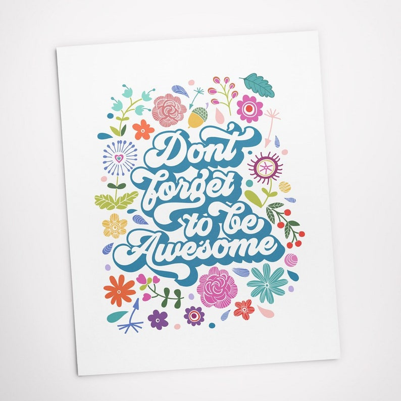 Printable Art Don't Forget to be Awesome Inspirational image 0