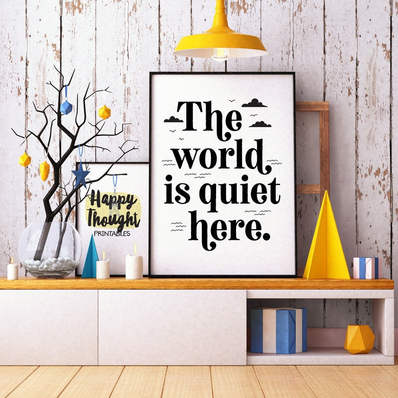 Printable Art The World is Quiet Here a Series of image 0