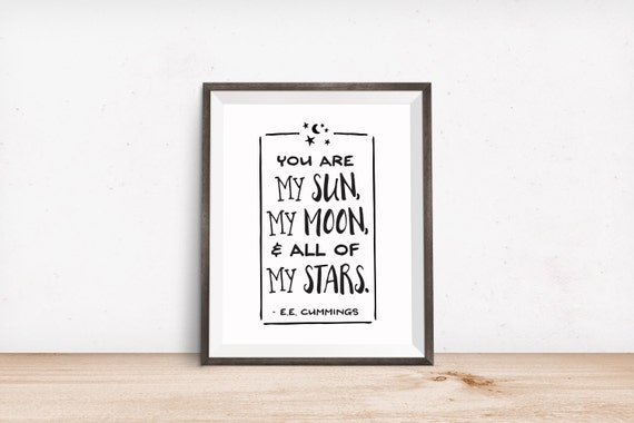 Printable Art Love Quote You Are My Sun My Moon All Of My Etsy