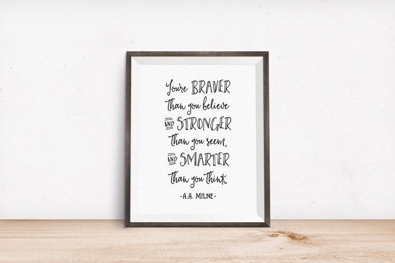 Printable Art You're Braver than You Believe and image 0