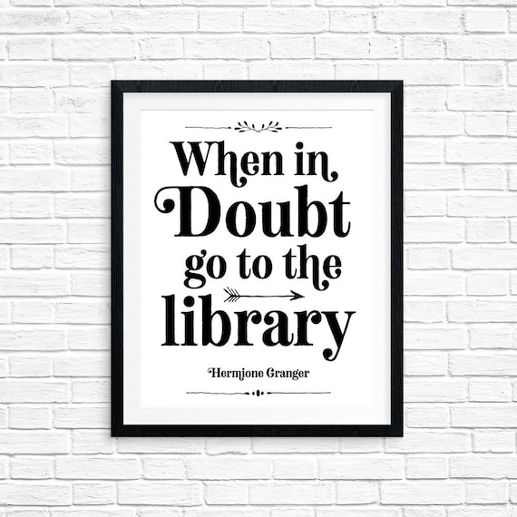 Printable Art When in Doubt go to the Library Hermione | Etsy