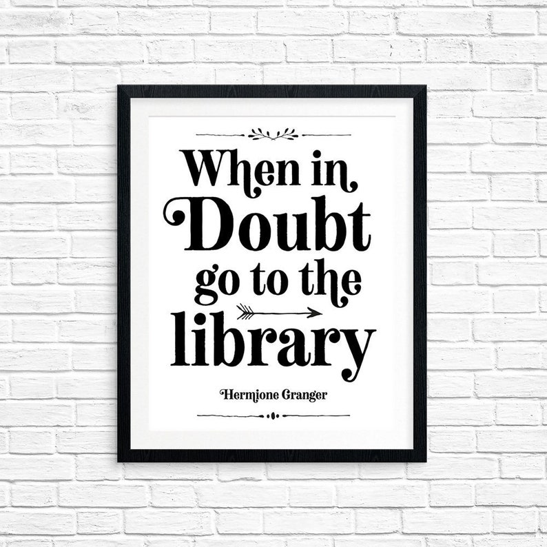 Printable Art When in Doubt go to the Library Hermione image 0