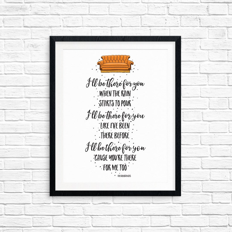 Printable Art Friends Theme Song I'll Be There For You image 0