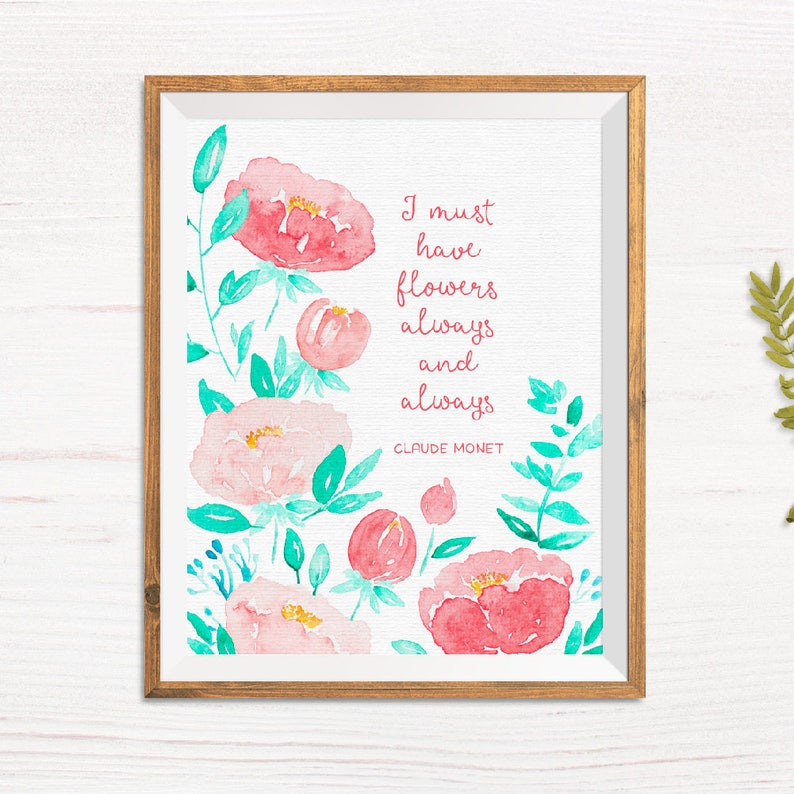 Printable Art I must have flowers always and always Claude image 0