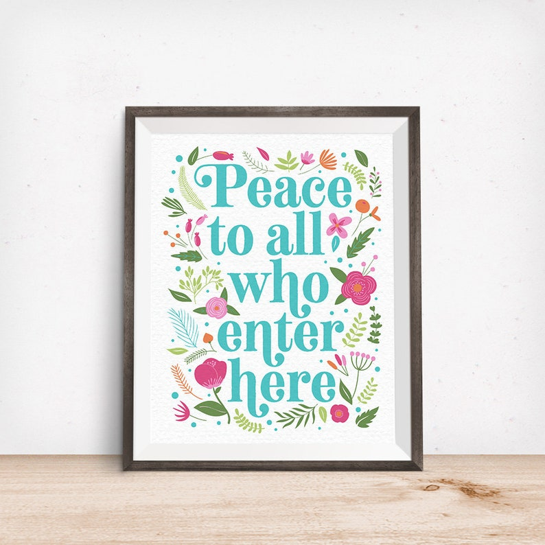 Printable Art Peace to All Who Enter Here Inspirational image 0
