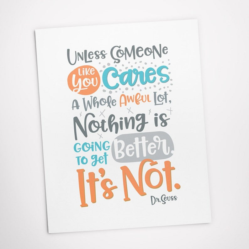 Printable Art Unless someone like you cares a whole awful lot image 0