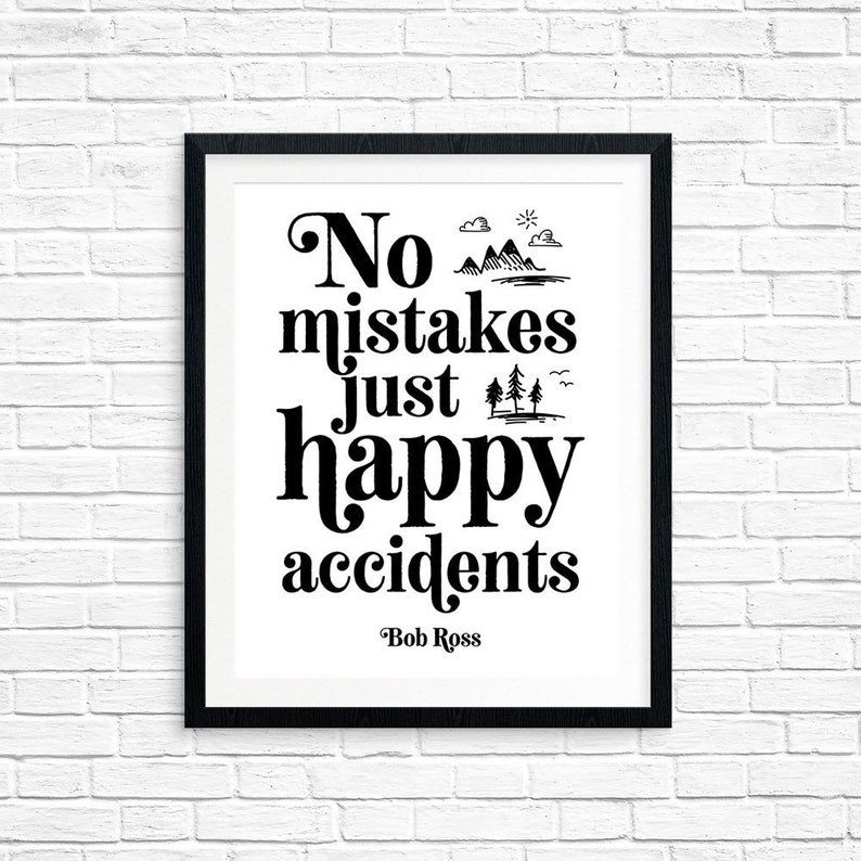 Printable Art No Mistakes Just Happy Accidents Bob Ross image 0